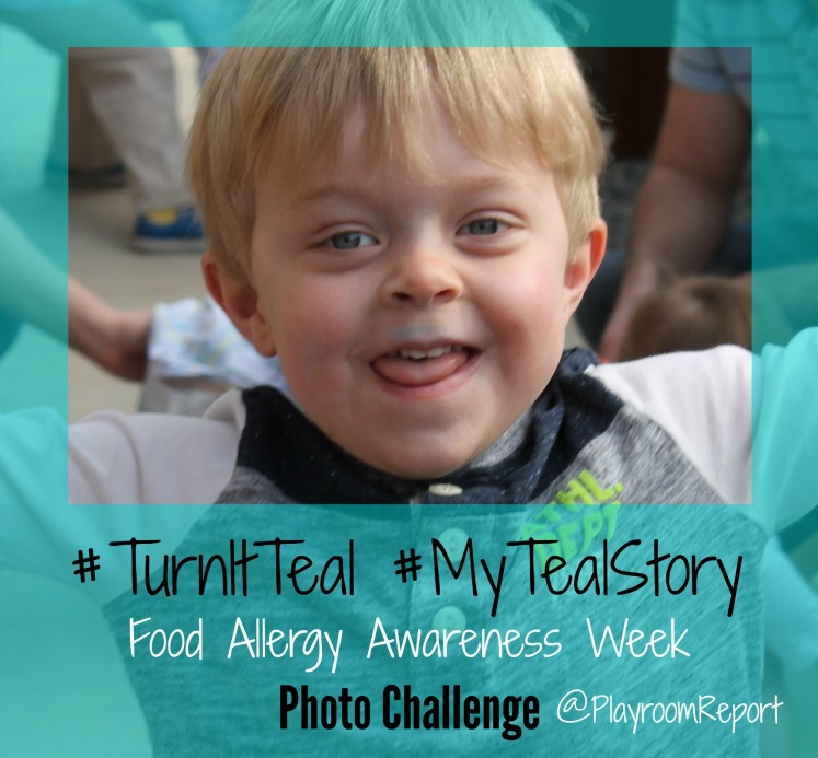 #TurnItTeal #MyTealStory Food Allergy Awareness Week Photo Challenge